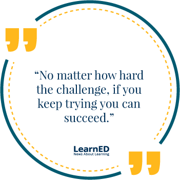 "Quote image: ""No matter how hard the challenge, if you keep trying you can succeed."""