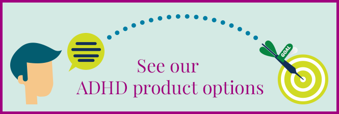 See our ADHD products