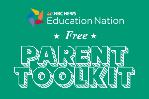 NBC News Education Nation Free Parent Toolkit