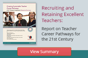 Recruiting and Retaining Excellent Teachers: Report on Teacher Career Pathways for the 21st Century